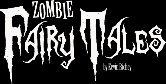 Zombie Fairy Tales by Kevin Richey